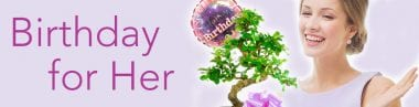 Bonsai Birthday Gifts - for HER